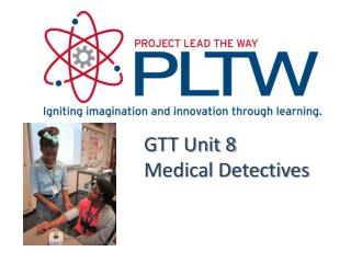 GTT Unit 8  Medical Detectives