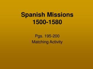 Spanish Missions 1500-1580
