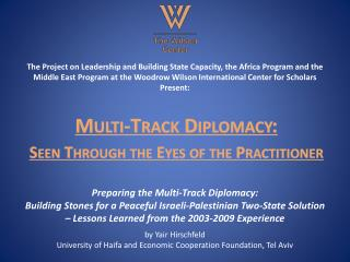 Multi-Track Diplomacy:  Seen Through the Eyes of the Practitioner