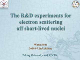 But have never been used to study the structure of short-lived radioactive nuclei.