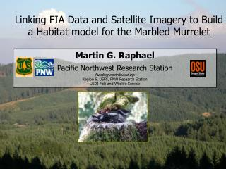 Linking FIA Data and Satellite Imagery to Build a Habitat model for the Marbled Murrelet