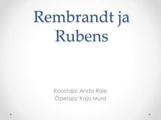 Rembrandt ja Rubens