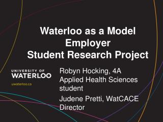Waterloo as a Model Employer Student Research Project