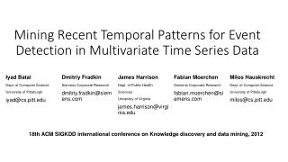 Mining Recent Temporal Patterns for Event Detection in Multivariate Time Series Data