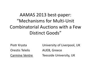 Piotr Krysta 			University of Liverpool, UK Orestis Telelis 		AUEB, Greece