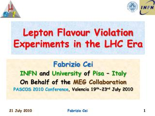 Lepton Flavour Violation Experiments in the LHC Era