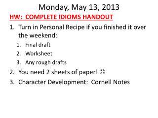 Monday, May 13, 2013