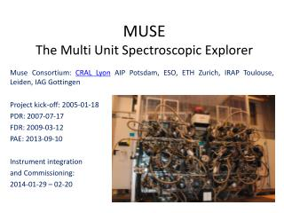 MUSE The Multi Unit Spectroscopic Explorer