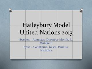 Haileybury Model United Nations 2013