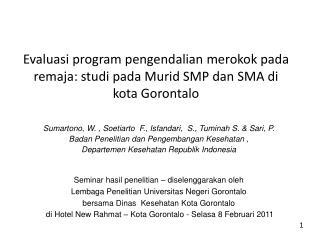 Sumartono , W. ,  Soetiarto   F.,  Isfandari ,  S.,  Tuminah  S. & Sari, P.