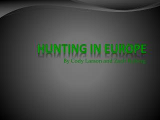Hunting in Europe