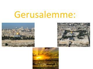 Gerusalemme: