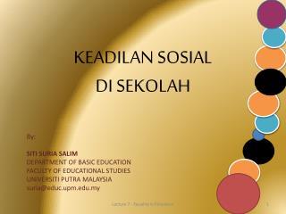 KEADILAN SOSIAL  DI SEKOLAH