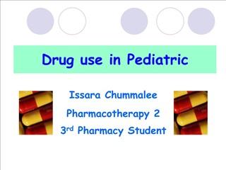 Drug use in Pediatric