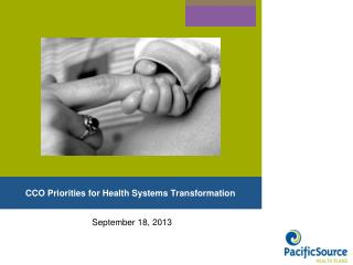 CCO Priorities for Health Systems Transformation