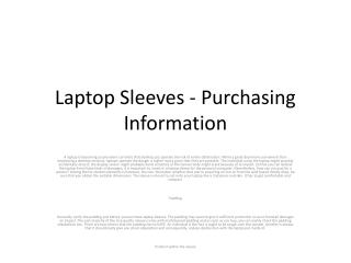 Laptop Sleeves - Purchasing Information