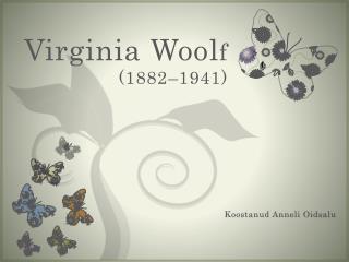 Virginia Wool f (1882–1941)