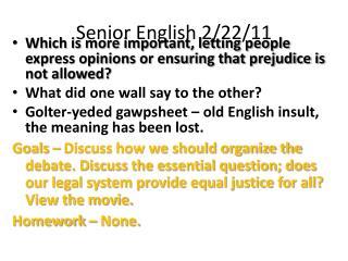 Senior English 2/22/11