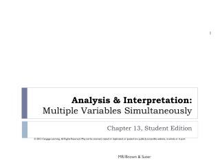 Analysis & Interpretation:   Multiple Variables Simultaneously
