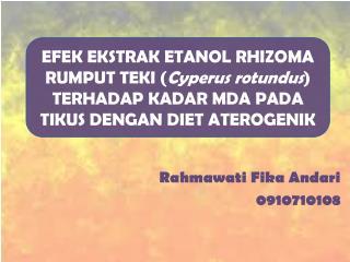 Rahmawati Fika Andari 0910710108