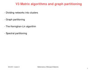 V3 Matrix  algorithms and graph partitioning