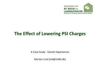 The Effect of Lowering PSI Charges
