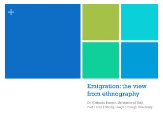 Emigration: the view from ethnography