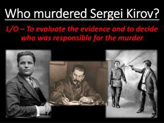Who murdered Sergei Kirov?
