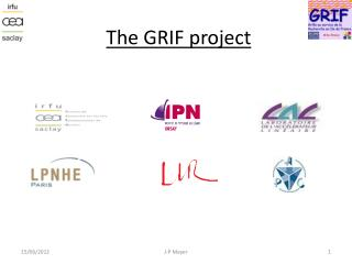 The GRIF project