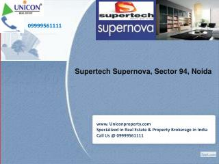 Supertech Supernova Noida | 09999561111 for Supernova Noida