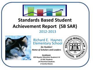 Standards Based Student Achievement Report  (SB SAR)