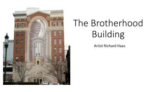 The Brotherhood  Building