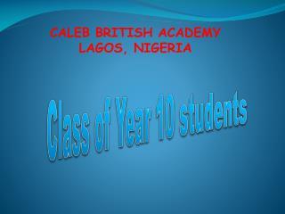 CALEB BRITISH ACADEMY LAGOS, NIGERIA