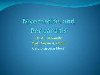 Myocarditis  and  Pericarditis
