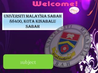 UNIVERSITI MALAYSIA SABAH 88400, KOTA KINABALU  SABAH