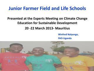 Junior Farmer Field and Life Schools