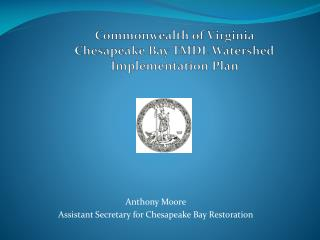 Commonwealth of Virginia Chesapeake Bay TMDL Watershed Implementation Plan