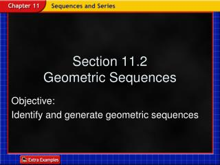 Section 11.2 Geometric Sequences