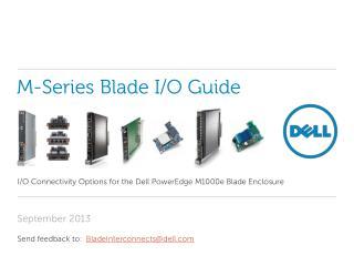 M-Series Blade I/O Guide