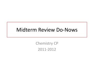 Midterm Review Do- Nows