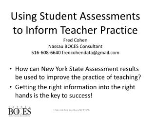 How can New York State Assessment results be used to improve the practice of teaching?