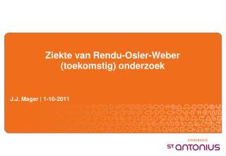 Ziekte van Rendu-Osler-Weber (toekomstig) onderzoek