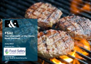 FSAI  The Aftermath of the Horse Meat Incident June 2013 Prepared for: Prepared by: