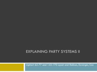 EXPLAINING PARTY SYSTEMS ii