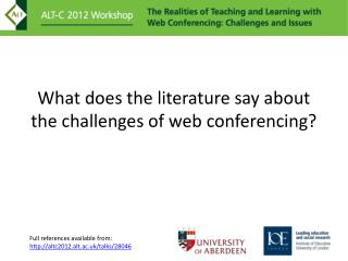 What does the literature say about the challenges of web conferencing?