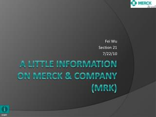 A Little Information on Merck & Company (MRK)