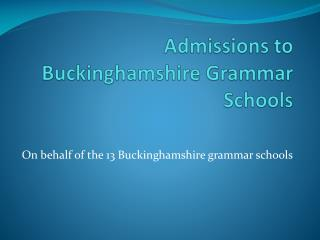 Admissions to Buckinghamshire Grammar Schools