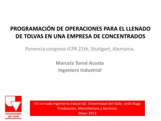 PROGRAMACIÓN DE OPERACIONES PARA EL LLENADO DE TOLVAS EN UNA EMPRESA DE CONCENTRADOS