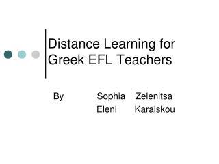 Distance Learning for Greek EFL Teachers
