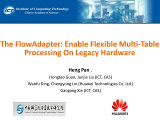 The  FlowAdapter : Enable Flexible Multi-Table Processing On Legacy Hardware